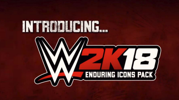 WWE 2K18: WWE 2K18 – Enduring Icons Pack trailer (International)