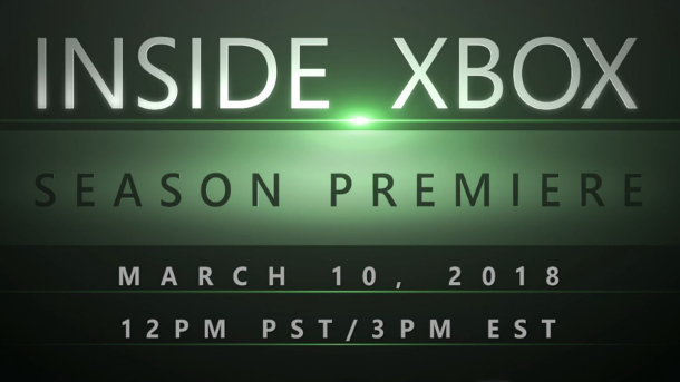 Xbox One - Inside Xbox premieres March 10 at noon PST