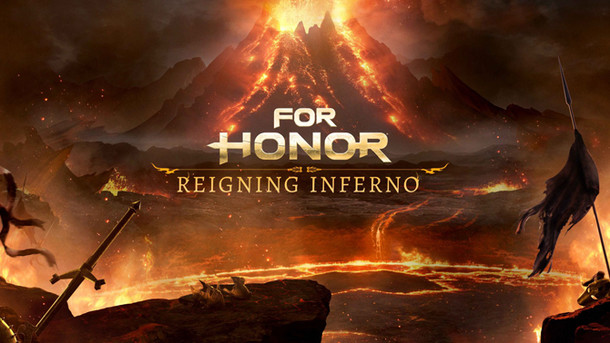 For Honor: FOR HONOR Event Season 7 : Reigning Inferno
