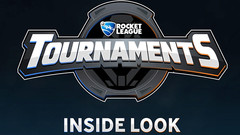Rocket League - Tournaments Update (Inside Look)