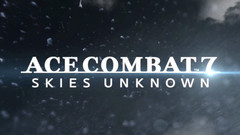 Ace Combat 7: Skies Unknown - PS4/XB1/PC - Gamescom 2018 Trailer (German)